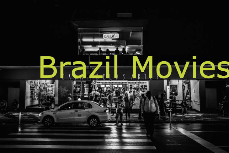Brazilian Movies: 5 Famous Films you must see